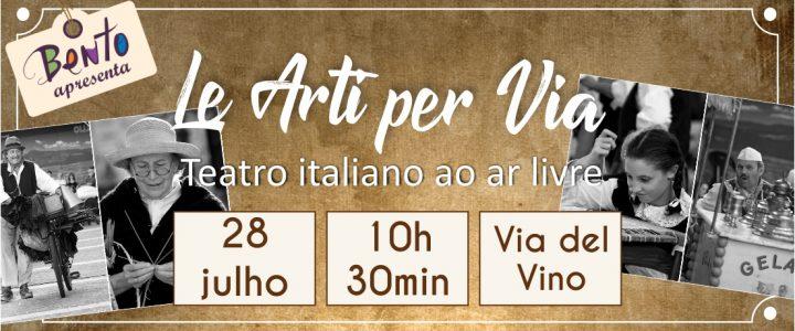 Bento recebe grupo teatral italiano Le Arti Per Via