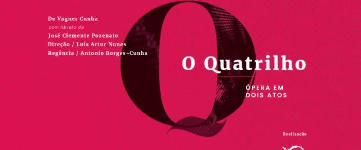 Ópera 'O Quatrilho' será encenada na Casa das Artes